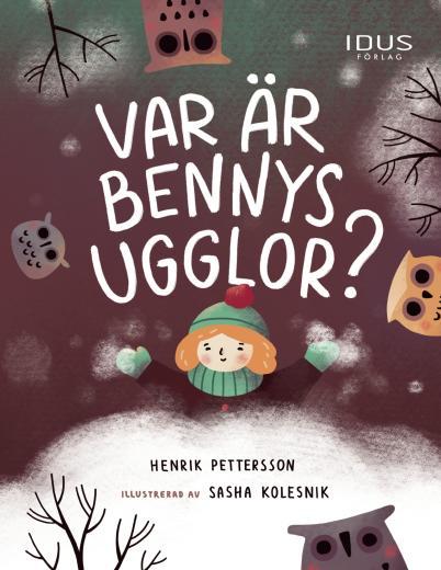 Var är Bennys ugglor?