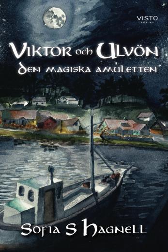Viktor och Ulvön - Den Magiska Amuletten