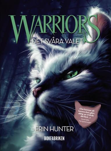 Warriors: Det svåra valet