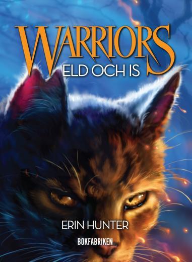 Warriors. Eld och is