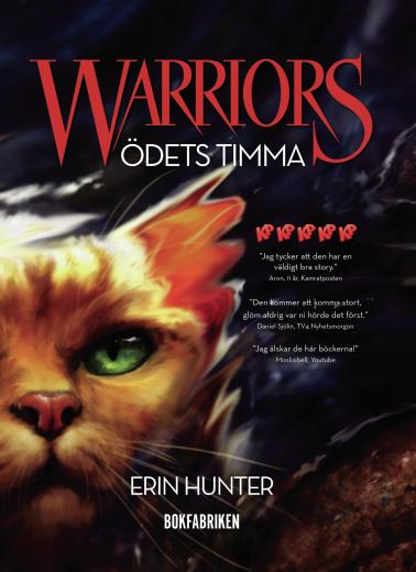 Warriors: Ödets timma