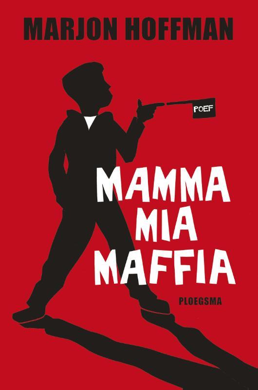 Bestel Mamma Mia Maffia Van Marjon Hoffman Voordelig Bij