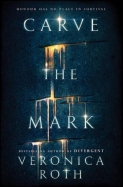 Roth*Carve the Mark