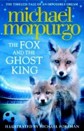 Morpurgo*Fox and the Ghost King