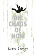 Chaos of Now