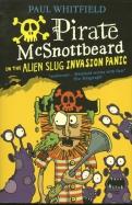 Pirate McSnottbeard in the Alien Slug Invasion Panic