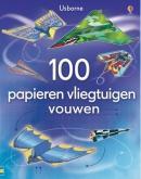 100 PAPIEREN VLIEGTUIGEN VOUWEN