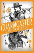 Spellslinger 3: Charmcaster