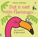 Dit is niet mijn flamingo...