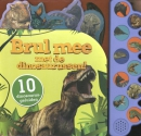 Brul mee met de dinosaurussen!, 10 dinosaurusgeluiden