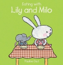 Eating with lily and milo