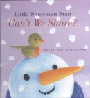 Little snowman stan can't we share