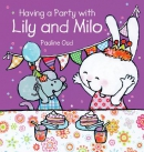 having a party with lily and milo