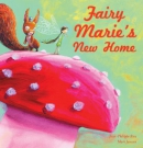 Fairy marie's new home
