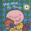 me and my house
