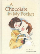 A Chocolate In My Pocket