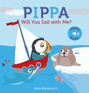 Pippa. Will you sail with me?