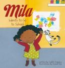 Mila Wants to Go to School