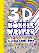 3D Bubble Writer