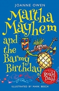 Martha Mayhem and the Barmy Birthday