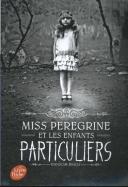 Miss Peregrine et les enfants particuliers 01