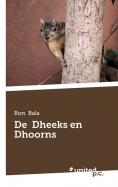 De Dheeks en Dhoorns
