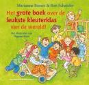 Het grote boek over de leukste kleuterklas van de wereld!