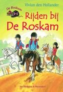 Rijden bij De Roskam, bundeling van Een cap en laarzen, In het zadel en Op pad met de huifkar