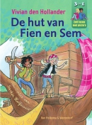 De hut van Fien en Sem, 3 in 1 Zelf lezen met picto's