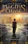 Het verdoemde zwaard - Magnus Chase en de goden van Asgard deel 1