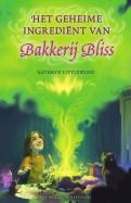 Bakkerij Bliss Het geheime ingredient van Bakkerij Bliss