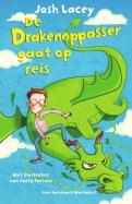 De drakenoppasser De drakenoppasser gaat op reis