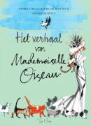 Het verhaal van Mademoiselle Oiseau