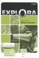 Explora module 10 Mens en machine havo/vwo 2 activiteitenboek