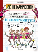 F.C. De Kampioenen Het compleet dwaze spelletjesboek van de Championettes