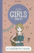 For Girls Only! Het geheim van Yelien