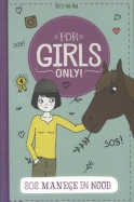 For Girls Only! SOS Manege in nood