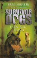 Survivor Dogs 04 Geen weg terug