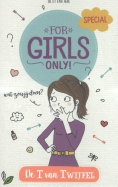 For Girls Only! De T van Twijfel