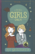 For Girls Only! Het griezelhuis