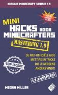 Mini Hacks voor Minecrafters Mastering 1.9