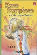 Klavertje drie-serie Koen Kampioen en de superbeker