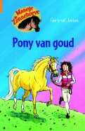 Manege de Zonnehoeve Pony van goud