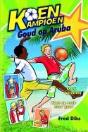 Koen Kampioen. Goud op Aruba