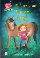 Pas op voor Pip en Peer!