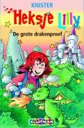 Heksje Lily De grote drakenproef
