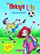 Heksje Lily Gek op voetbal?