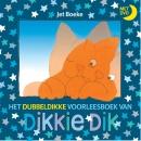Dikkie Dik : Het dubbeldikke voorleesboek van Dikkie Dik