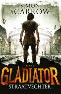 Gladiator 2 : Straatvechter