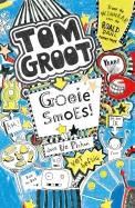 Tom Groot 2 : Goeie smoes